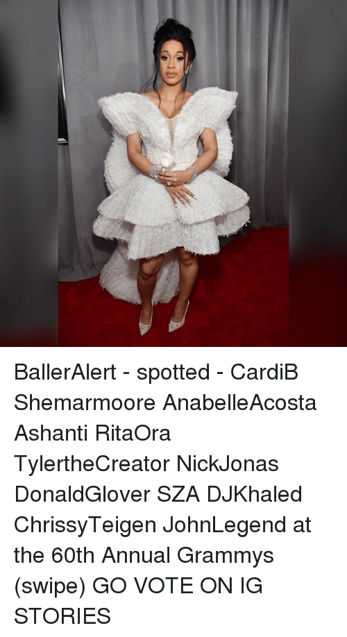 Ashanti: BallerAlert - spotted - CardiB Shemarmoore AnabelleAcosta Ashanti RitaOra TylertheCreator NickJonas DonaldGlover SZA DJKhaled ChrissyTeigen JohnLegend at the 60th Annual Grammys (swipe) GO VOTE ON IG STORIES