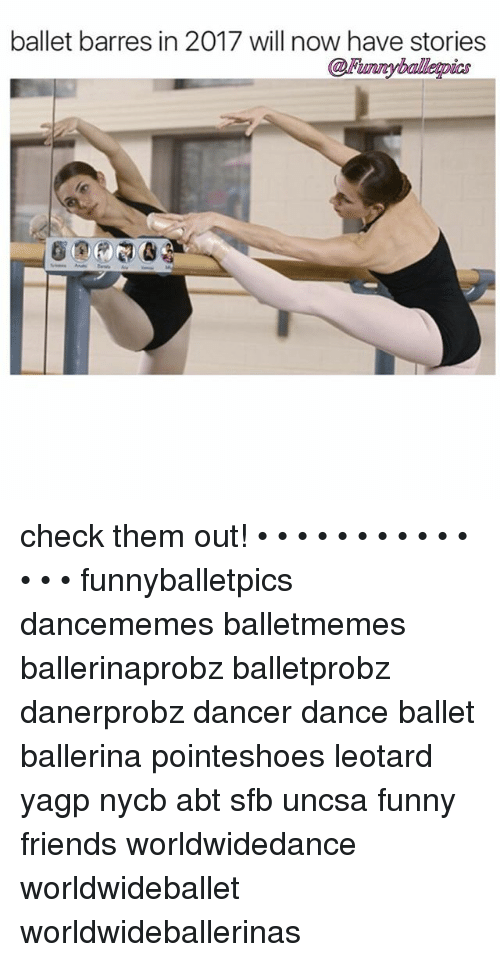 uncsa: ballet barres in 2017 will now have stories check them out! • • • • • • • • • • • • • • funnyballetpics dancememes balletmemes ballerinaprobz balletprobz danerprobz dancer dance ballet ballerina pointeshoes leotard yagp nycb abt sfb uncsa funny friends worldwidedance worldwideballet worldwideballerinas