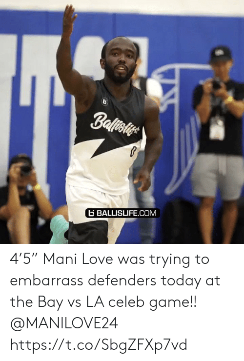 """Defenders: Ballisiye  BALLISLIFE.COM 4'5"""" Mani Love was trying to embarrass defenders today at the Bay vs LA celeb game!! @MANILOVE24 https://t.co/SbgZFXp7vd"""