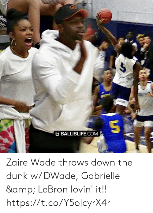zaire: BALLISLIFE.COM Zaire Wade throws down the dunk w/ DWade, Gabrielle & LeBron lovin' it!! https://t.co/Y5oIcyrX4r