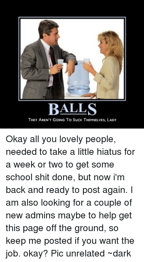 Balls not going to suck themselves