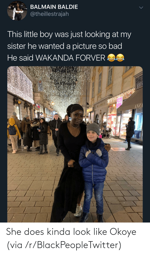 little-boy: BALMAIN BALDIE  @theillestrajah  This little boy was just looking at my  sister he wanted a picture so bad  He said WAKANDA FORVER AS  WEINDL  ANZA She does kinda look like Okoye (via /r/BlackPeopleTwitter)