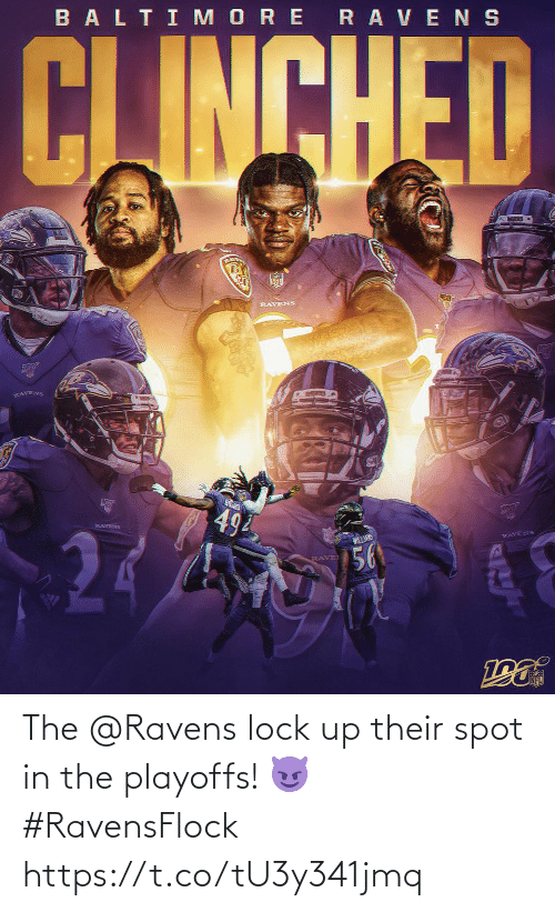 playoffs: BALTI MORE RAVENS  CJINCHED  RLAVE  RAVENS  RAVENS  494  RAVENS  WILLANS  RAVENS  56  RAVE The @Ravens lock up their spot in the playoffs! 😈 #RavensFlock https://t.co/tU3y341jmq