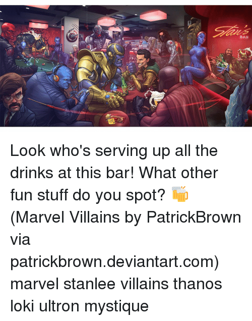 ultron: BAR Look who's serving up all the drinks at this bar! What other fun stuff do you spot? 🍻 (Marvel Villains by PatrickBrown via patrickbrown.deviantart.com) marvel stanlee villains thanos loki ultron mystique