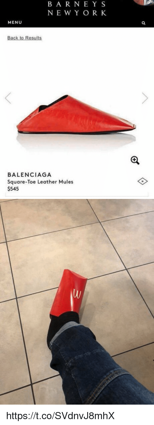 Balenciaga: BAR NE Y S  NE W Y OR K  MENU  Back to Results  BALENCIAGA  Square-Toe Leather Mules  $545 https://t.co/SVdnvJ8mhX