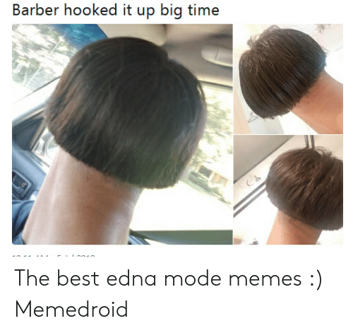 Edna Mode Meme: Barber hooked it up big time The best edna mode memes :) Memedroid