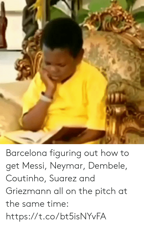 Griezmann: Barcelona figuring out how to get Messi, Neymar, Dembele, Coutinho, Suarez and Griezmann all on the pitch at the same time:  https://t.co/bt5isNYvFA
