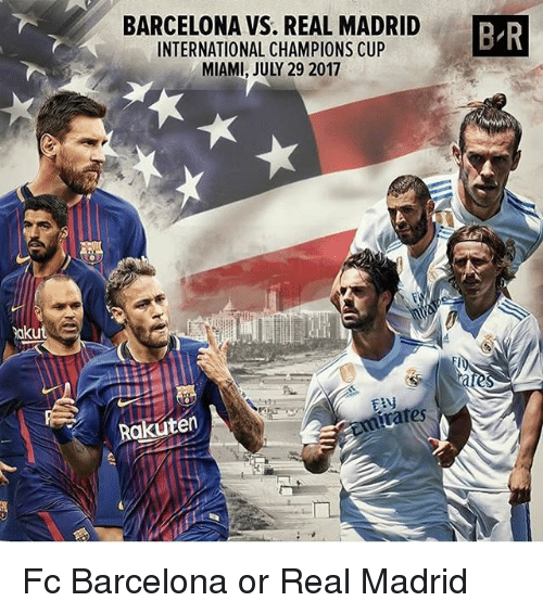 Barcelona Vs Real Madrid Or Liverpool Vs Manchester United: BARCELONA VS REAL MADRID INTERNATIONAL CHAMPIONS CUP MIAMI