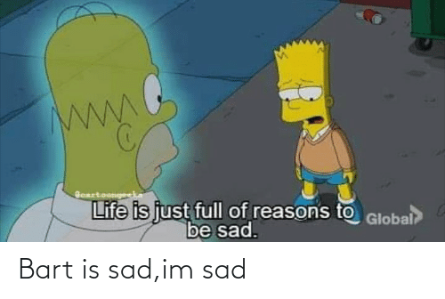 Im Sad: Bart is sad,im sad