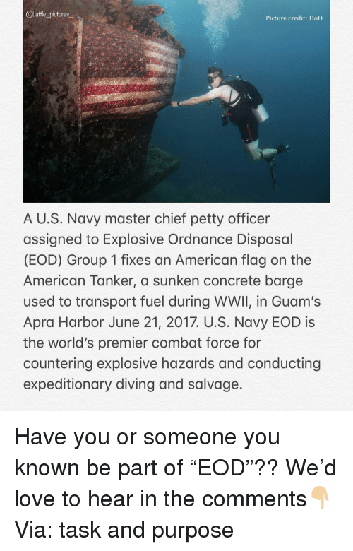 """barge: @batle pictures  Picture credit: DoD  A U.S. Navy master chief petty officer  assigned to Explosive Ordnance Disposol  (EOD) Group 1 fixes an American flag on the  American Tanker, a sunken concrete barge  used to transport fuel during WwII, in Guam's  Apra Harbor June 21, 2017. U.S. Navy EOD is  the world's premier combat force for  countering explosive hazards and conducting  expeditionary diving and salvage. Have you or someone you known be part of """"EOD""""?? We'd love to hear in the comments👇🏼 Via: task and purpose"""