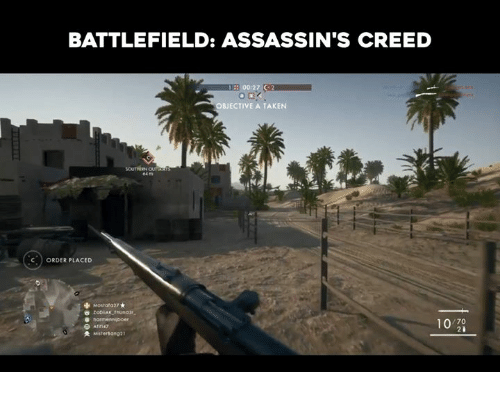 assassin creed: BATTLEFIELD: ASSASSIN'S CREED  00:27 C  BJECTIVE A TAKEN  ORDER PLACED  Mostaf 027  10 70  e Afiri47  Mister ang21