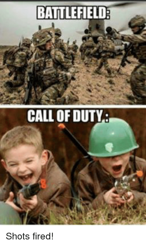 battlefield call of duty shots fired 2783837 search call of duty memes on sizzle