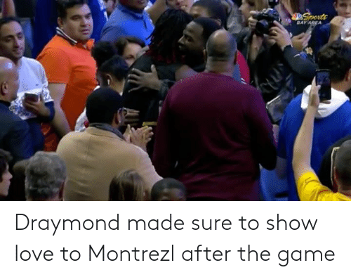draymond: BAY Draymond made sure to show love to Montrezl after the game