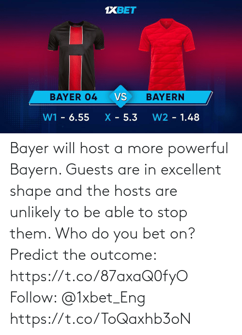 stop: Bayer will host a more powerful Bayern. Guests are in excellent shape and the hosts are unlikely to be able to stop them. Who do you bet on?  Predict the outcome: https://t.co/87axaQ0fyO Follow: @1xbet_Eng https://t.co/ToQaxhb3oN
