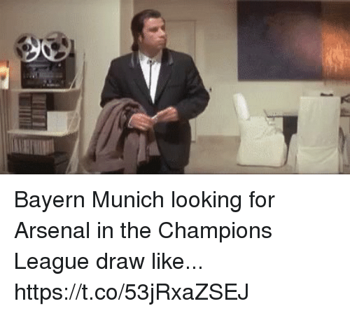 Arsenal, Soccer, and Champions League: Bayern Munich looking for Arsenal in the Champions League draw like... https://t.co/53jRxaZSEJ