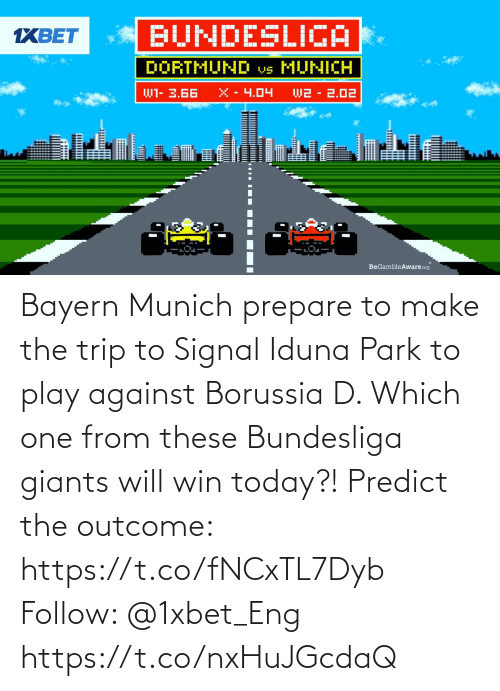 park: Bayern Munich prepare to make the trip to Signal Iduna Park to play against Borussia D. Which one from these Bundesliga giants will win today?! Predict the outcome: https://t.co/fNCxTL7Dyb Follow: @1xbet_Eng https://t.co/nxHuJGcdaQ
