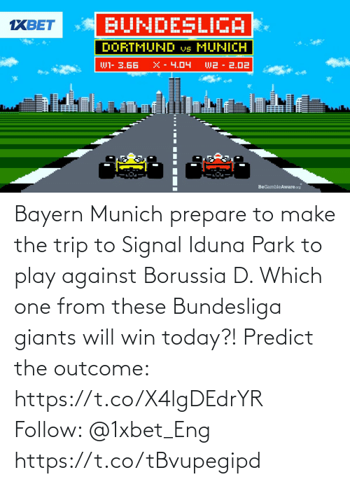 park: Bayern Munich prepare to make the trip to Signal Iduna Park to play against Borussia D. Which one from these Bundesliga giants will win today?! Predict the outcome: https://t.co/X4lgDEdrYR Follow: @1xbet_Eng https://t.co/tBvupegipd