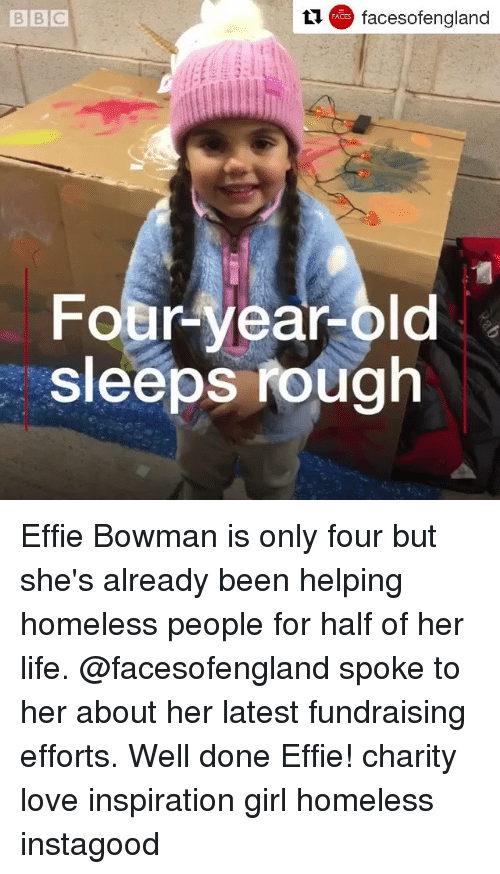Homeless, Life, and Love: BBC  facesofengland  Four-year-old  sleeps fough Effie Bowman is only four but she's already been helping homeless people for half of her life. @facesofengland spoke to her about her latest fundraising efforts. Well done Effie! charity love inspiration girl homeless instagood