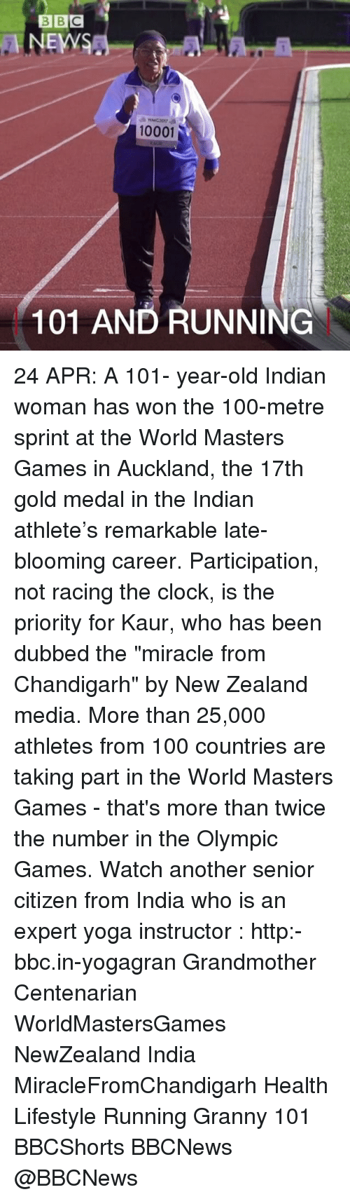 """Anaconda, Clock, and Memes: BBC  NEWS  10001  101 AND RUNNING 24 APR: A 101- year-old Indian woman has won the 100-metre sprint at the World Masters Games in Auckland, the 17th gold medal in the Indian athlete's remarkable late-blooming career. Participation, not racing the clock, is the priority for Kaur, who has been dubbed the """"miracle from Chandigarh"""" by New Zealand media. More than 25,000 athletes from 100 countries are taking part in the World Masters Games - that's more than twice the number in the Olympic Games. Watch another senior citizen from India who is an expert yoga instructor : http:-bbc.in-yogagran Grandmother Centenarian WorldMastersGames NewZealand India MiracleFromChandigarh Health Lifestyle Running Granny 101 BBCShorts BBCNews @BBCNews"""