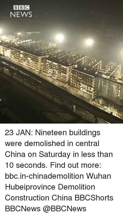 wuhan: BBC  NEWS 23 JAN: Nineteen buildings were demolished in central China on Saturday in less than 10 seconds. Find out more: bbc.in-chinademolition Wuhan Hubeiprovince Demolition Construction China BBCShorts BBCNews @BBCNews
