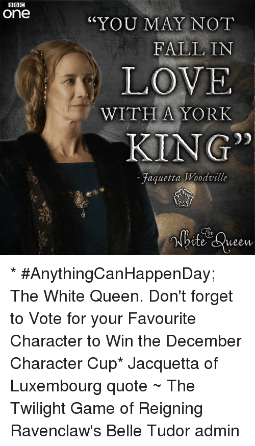 King Of New York Quotes: BBC One YOU MAY NOT FALL IN LOVE WITH A YORK KING