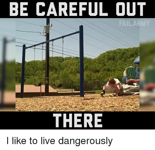 Like To Live Dangerously