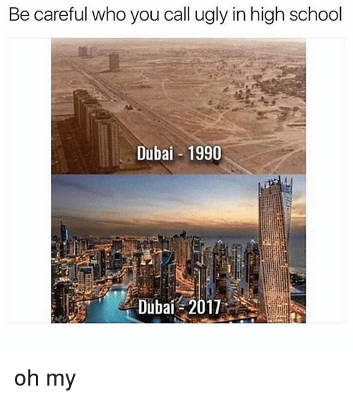 Who You Calling: Be careful who you call ugly in high school  Dubai 1990 oh my