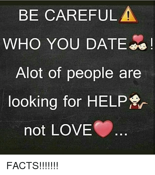 Be careful who you start dating
