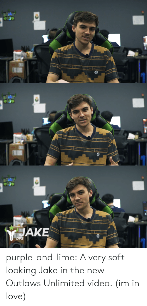 outlaws: be   JAKE  DPS purple-and-lime:  A very soft looking Jake in the new Outlaws Unlimited video. (im in love)