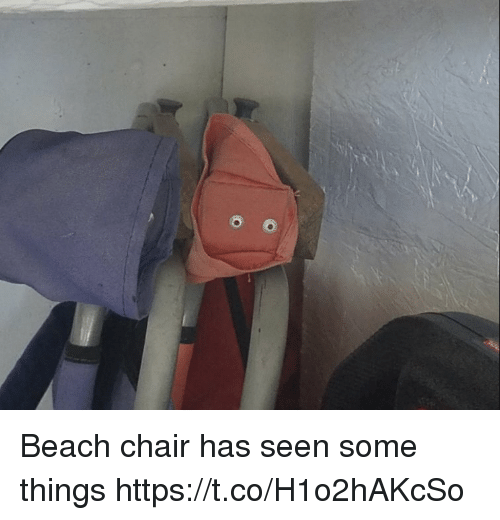 Beach, Chair, and Faces-In-Things: Beach chair has seen some things https://t.co/H1o2hAKcSo