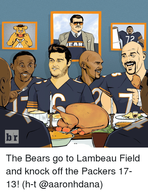Sports, Bear, and Bears: BEAR  72 The Bears go to Lambeau Field and knock off the Packers 17-13! (h-t @aaronhdana)
