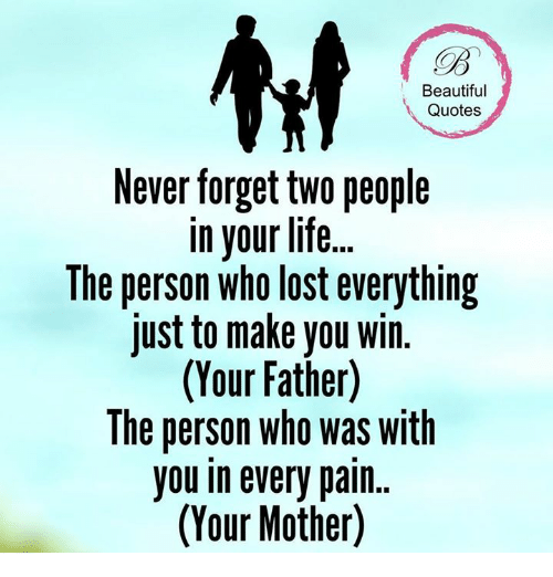 Low Life Person Quotes: Beautiful Quotes Never Forget TWO People In Your Life The