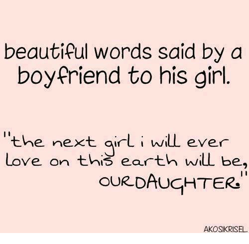 Beautiful Girls And Love Beautiful Words Said By A Boyfriend To His Girl