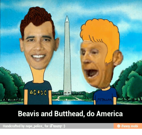 Beavies: Beavis and Butthead, do America  Handcrafted  by nope-police.  for iFunny