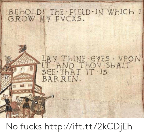 barren: BEBOLD! ThE PIELD IN WhiCh 1  GROW My FVCKs.  IT AND TBOV ShAIT  SCE THAT IT S  BARREN No fucks http://ift.tt/2kCDjEh