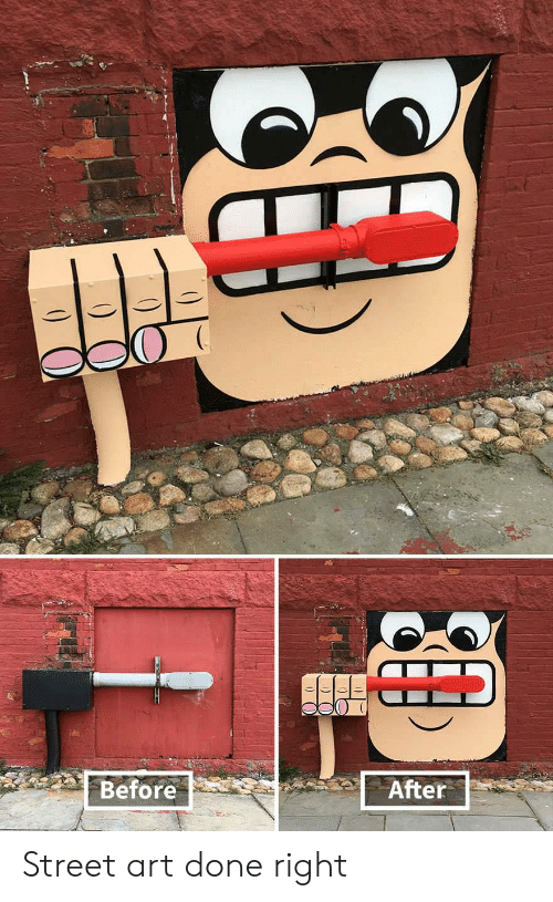 Done Right: Before  After Street art done right