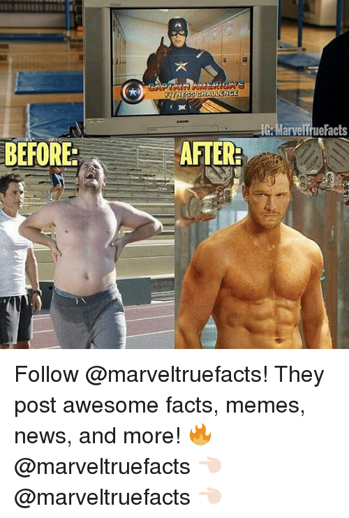 Memes News: BEFORE.  ALLENGE  Marvelruefacts Follow @marveltruefacts! They post awesome facts, memes, news, and more! 🔥 @marveltruefacts 👈🏻 @marveltruefacts 👈🏻