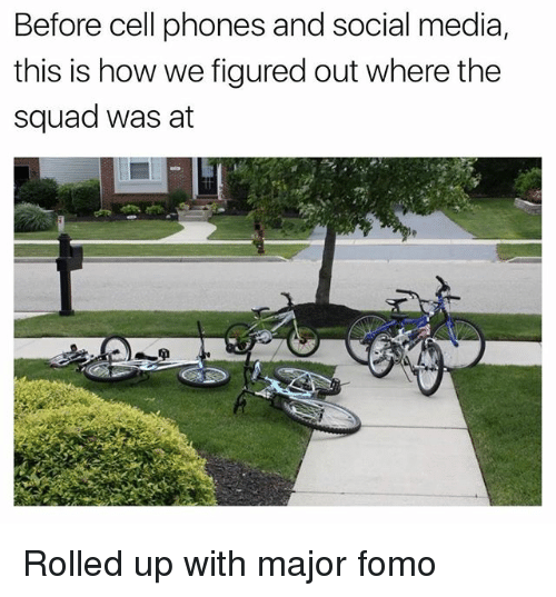 Before Cell Phones: Before cell phones and social media,  this is how we figured out where the  squad was at Rolled up with major fomo