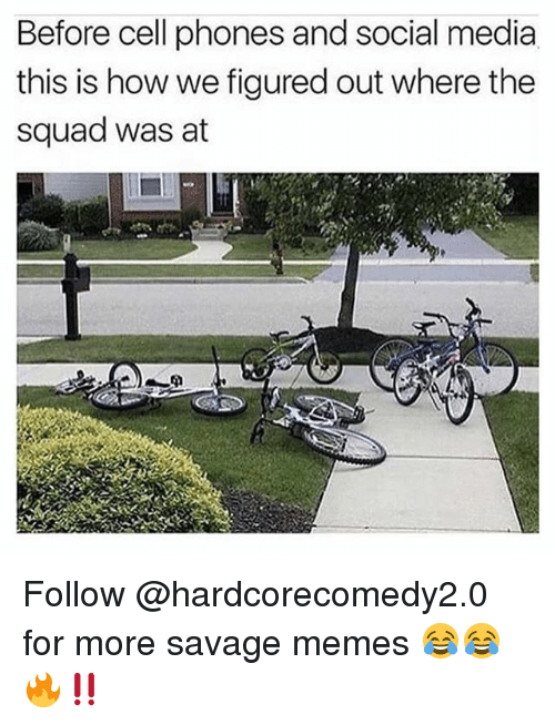 Before Cell Phones: Before cell phones and social media  this is how we figured out where the  squad was at Follow @hardcorecomedy2.0 for more savage memes 😂😂🔥‼️