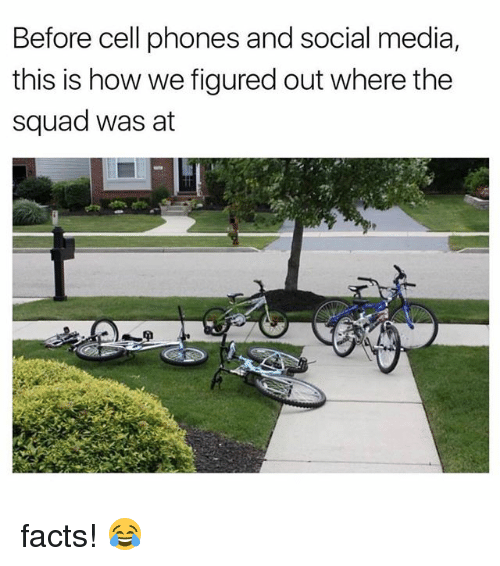 Before Cell Phones: Before cell phones and social media,  this is how we figured out where the  squad was at  tf facts! 😂