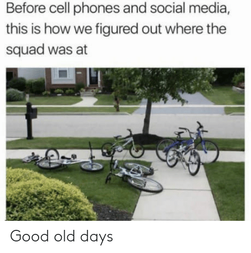 Before Cell Phones: Before cell phones and social media,  this is how we figured out where the  squad was at Good old days