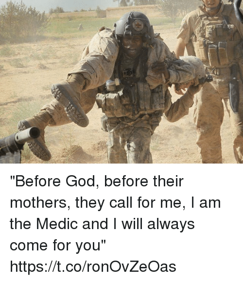 "God, Memes, and Mothers: ""Before God, before their mothers, they call for me, I am the Medic and I will always come for you"" https://t.co/ronOvZeOas"