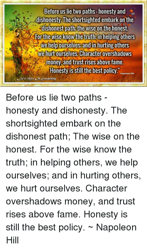 honesty and dishonesty in the great Most of us agree that trust is an essential foundation on which to build a relationship despite the great things we say about being honest—that it's the best policy or that the truth shall .