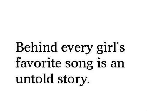 favorite song: Behind every girl's  favorite song is an  untold story