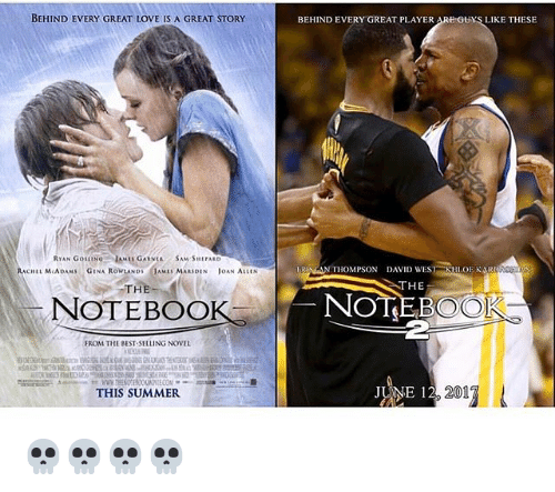 Oan: BEHIND EVERY GREAT LOVE IS A GREAT STORY  RTAN Got  RACHEL MCADAM  GINA ROWLAND  AMES MARSDEN  OAN ALLIN  THE  NOTEBOOK  FROM THE BEST SELLINGNOVEL  THIS SUMMER  BEHIND EVERY GREAT PLAYER  LIKE THESE  N THOMPSON DAVID WES  OENARN  N THE  NOT  FOC  201  JUNE 12 💀💀💀💀