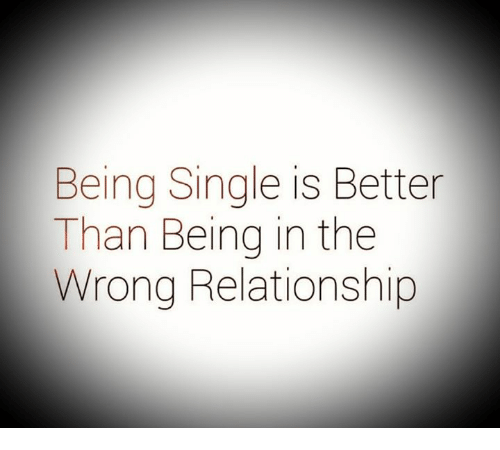 single is better than in relationship status