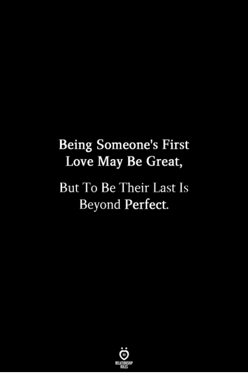 Love, May, and Beyond: Being Someone's First  Love May Be Great,  But To Be Their Last Is  Beyond Perfect.