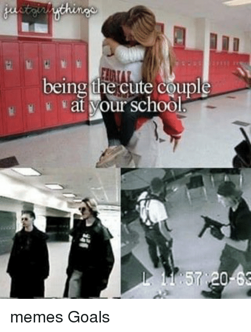 Memes, 🤖, and Coupling: being the cute couple  at Mour school memes Goals