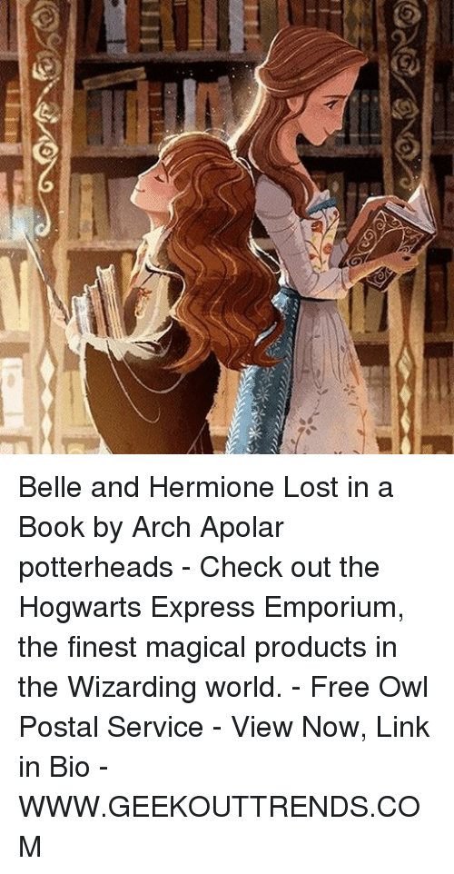 service: Belle and Hermione Lost in a Book by Arch Apolar potterheads - Check out the Hogwarts Express Emporium, the finest magical products in the Wizarding world. - Free Owl Postal Service - View Now, Link in Bio - WWW.GEEKOUTTRENDS.COM
