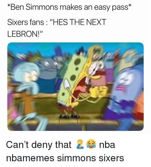 "Sixers: ""Ben Simmons makes an easy pass*  Sixers fans: ""HES THE NEXT  LEBRON!""  NBAMEMES Can't deny that 🤦‍♂️😂 nba nbamemes simmons sixers"